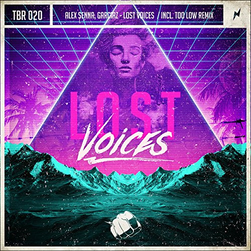 Lost Voices (Too Low Remix)