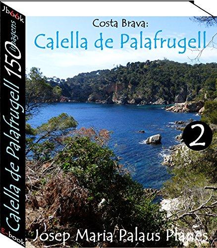 Costa Brava: Calella de Palafrugell (150 imagens) -2-