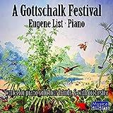 A Gottschalk Festival - Origins of Ragtime & Jazz