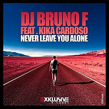 Never Leave You Alone