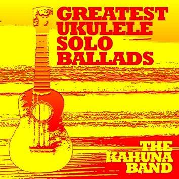 Greatest Ukulele Solo Ballads