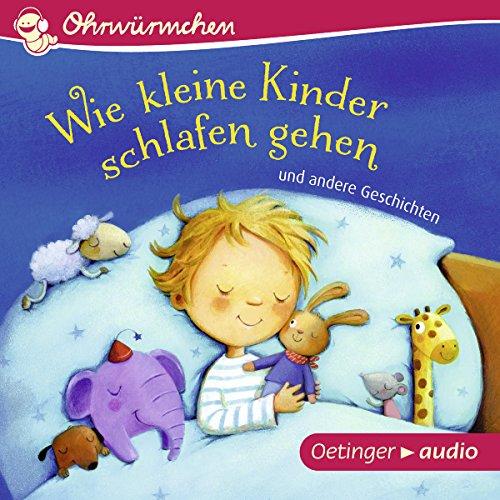 Couverture de Wie kleine Kinder schlafen gehen und andere Geschichten