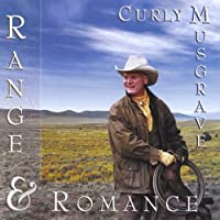 Range & Romance by Curly Musgrave (2004-12-17)