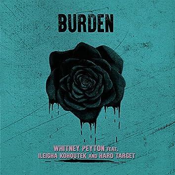 Burden (feat. Ileigha Kohoutek & Hard Target)