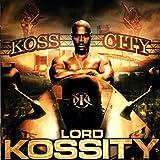 Koss City [Explicit]