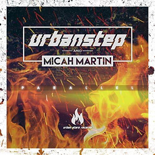Urbanstep & Micah Martin
