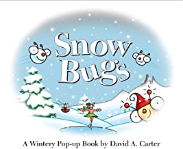 Snow Bugs: A Wintery Pop-Up Book (Bugs in a Box Books) by David A Carter (5-Mar-2010) School & Library Binding