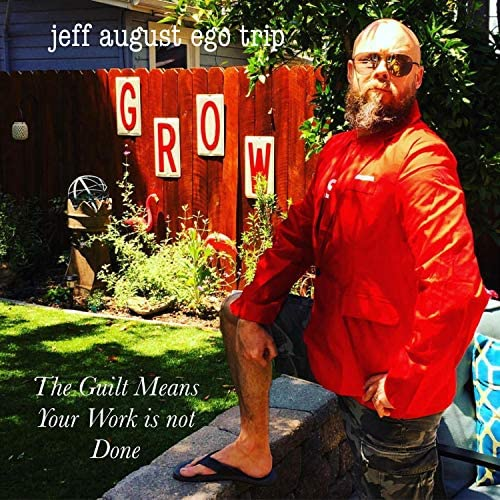 Jeff August Ego Trip