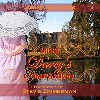 Miss Darcy's Companion     A Pride and Prejudice Variation              By:                                                                                                                                 Joana Starnes                               Narrated by:                                                                                                                                 Stevie Zimmerman                      Length: 8 hrs and 24 mins     13 ratings     Overall 4.4