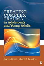 Treating Complex Trauma in Adolescents and Young Adults (NULL)