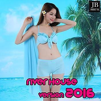 River House (Version 2016)