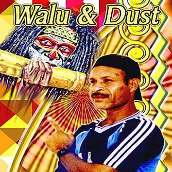 Walu & Dust Vol. 1