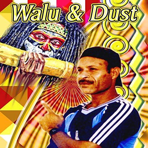 WALU & DUST