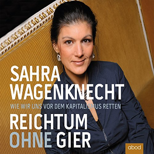 Reichtum ohne Gier audiobook cover art