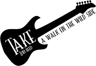 FSDS Vinyl Wall Decals - Take A Walk On The Wild Side Rock Band Music Guitar Infinite - Stickers Art Girl Boy Teen Baby Home Quotes Sayings Words Art Decors