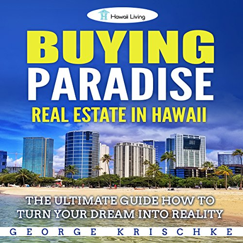 Buying Paradise - Real Estate in Hawaii audiobook cover art