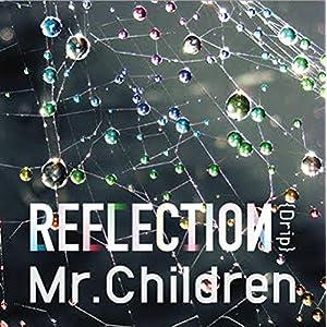 "REFLECTION{Drip}通常盤"""