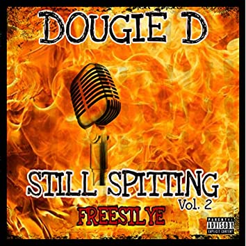 Still Spitting, Vol. 2 (Freestyle)