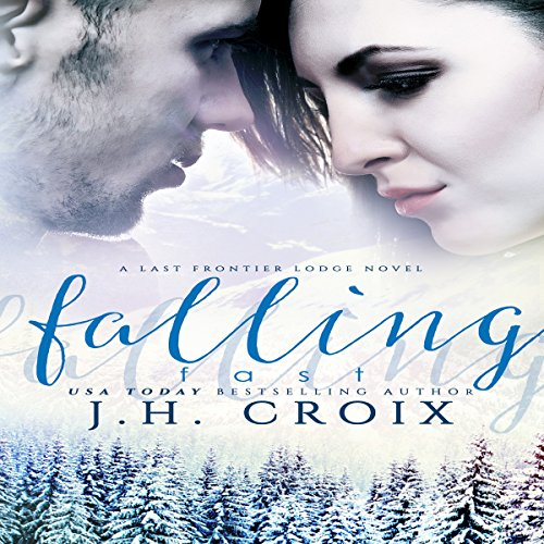 Falling Fast     Last Frontier Lodge Novels, Book 4              By:                                                                                                                                 J.H. Croix                               Narrated by:                                                                                                                                 Hollis McCarthy                      Length: 7 hrs and 23 mins     Not rated yet     Overall 0.0