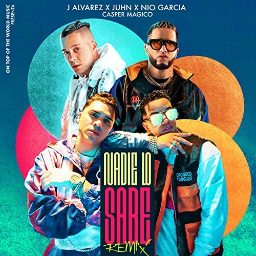 J Alvarez, Juhn & Nio Garcia feat. Casper Magico