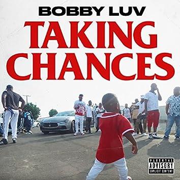Taking Chances (feat. Hitta J3, Babyface Gotti, & Lil 100)