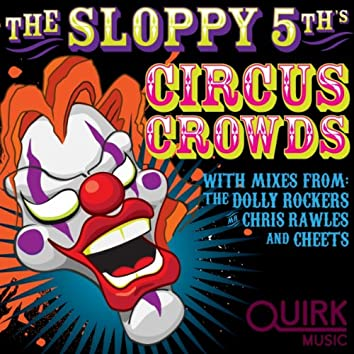 Circus Crowds