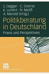 Politikberatung in Deutschland - Praxis und Perspektiven Taschenbuch