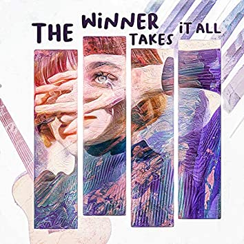 The Winner Takes It All (Abba Cover)