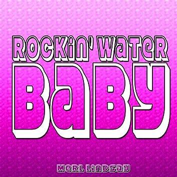 Rockin' Water Baby