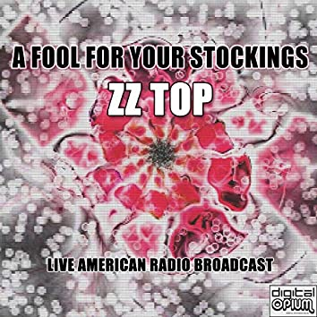 A Fool For Your Stockings (Live)