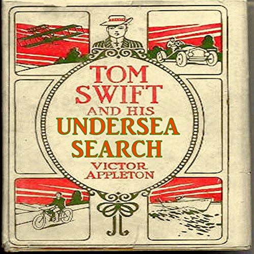Tom Swift and His Undersea Search audiobook cover art