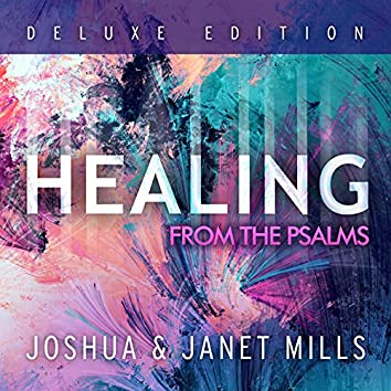 Healing from the Psalms (Deluxe Edition)