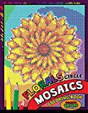 Flower Circle Mosaics Coloring Book: Colorful Nature Coloring Pages Color by Number Puzzle (Coloring Books for Grown-Ups) (Flowers & Landscapes) (Volume 1)