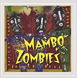 Mambo Zombies by Mambo Zombies (2006-02-21)
