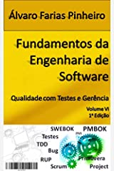 Fundamentos da Engenharia de Software: Qualidade com Testes e Gerência (Portuguese Edition) Kindle Edition