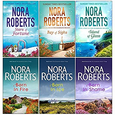 Guardians Trilogy and Concannon Sisters Trilogy Collection 6 Books Set by Nora Roberts (Stars of Fortune, Bay of Sighs, Island of Glass, Born in Fire, Born In Ice, Born In Shame)