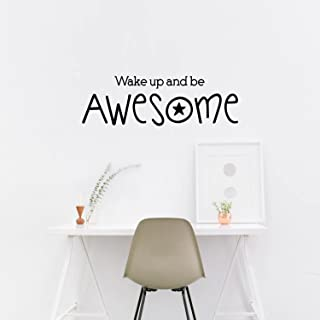 Inspirational Life Quotes Vinyl Wall Decals - Wake Up and Be Awesome - 10