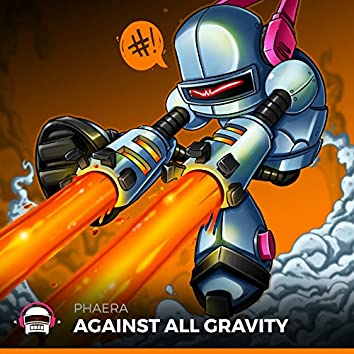 Against All Gravity