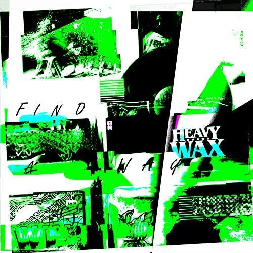 Heavy Wax