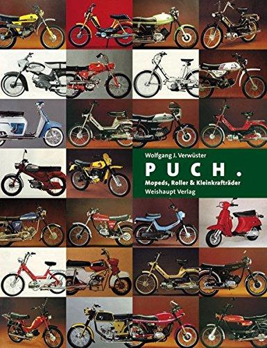 PUCH. Mopeds, Roller und Kleinkrafträder