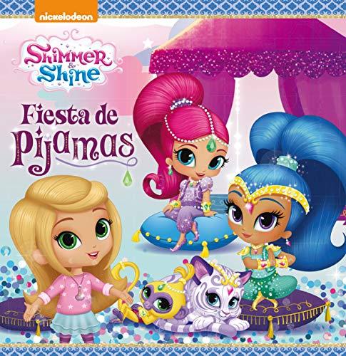 Fiesta de pijamas (Un cuento de Shimmer & Shine)