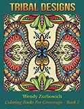 Tribal Designs (Coloring Books For Grownups) (Volume 7)