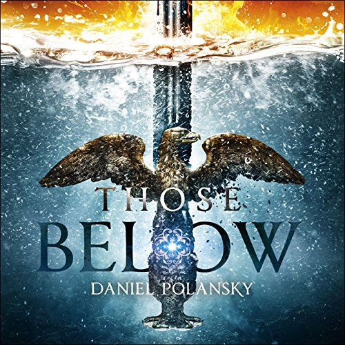Those Below audiobook cover art