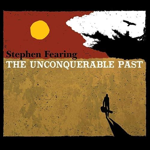The Unconquerable Past [Explicit]