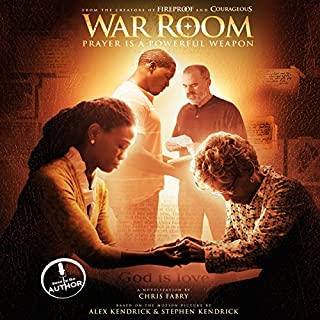 War Room     Prayer Is a Powerful Weapon              By:                                                                                                                                 Chris Fabry                               Narrated by:                                                                                                                                 Chris Fabry                      Length: 8 hrs and 48 mins     18 ratings     Overall 4.9