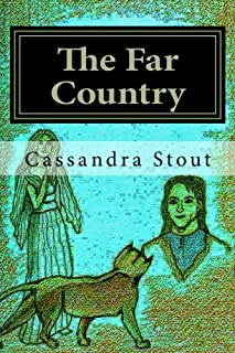 The Far Country: Journey to the Ghost Forest