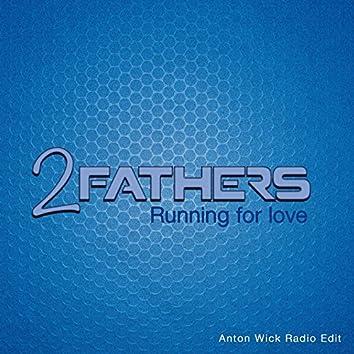 Running for Love (Anton Wick Radio Edit)