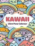 Libro Para Colorear Kawaii: Lindo estilo Japonés | Libro de Colorear | Para Niños, Adolescentes y Ad...