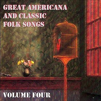 Great Americana and Classic Folk Songs, Vol. 4