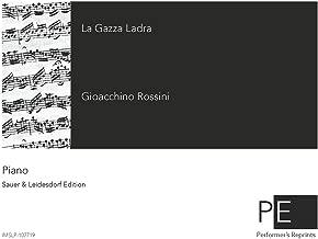 La gazza ladra (The Thieving Magpie) - Complete opera For Piano solo (Leidesdorf)